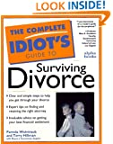 The Complete Idiot's Guide to Surviving Divorce (Complete Idiot's Guide)
