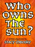 Who Owns the Sun