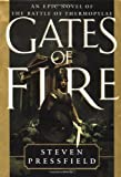 Gates of Fire: Epic Novel Battle Thermopylae (0385492510) by Steven Pressfield