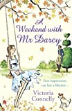 &#34;A Weekend with Mr Darcy&#34; av Victoria Connelly