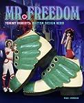Tommy Roberts: Mr. Freedom: British D...