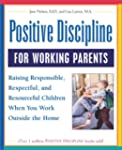 Positive Discipline for Working Paren...