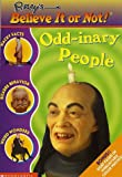 Odd-inary People (Ripley's Believe It Or Not) (0439314585) by Mary Packard