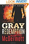 Gray Redemption (A Tom Gray Novel, Bo...