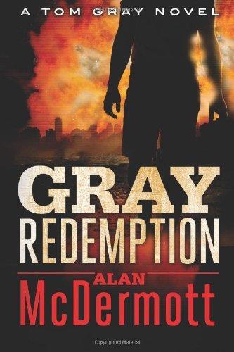 Gray Redemption (A Tom Gray Novel Book 3)