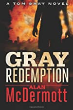 Gray Redemption (A Tom Gray Novel, Book 3)