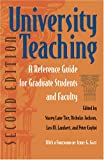 img - for University Teaching: A Reference Guide For Graduate Students And Faculty book / textbook / text book