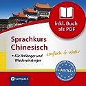 Chinesisch für Einsteiger (Compact SilverLine) Hörbuch von Monika Mey Gesprochen von: Ning Wang
