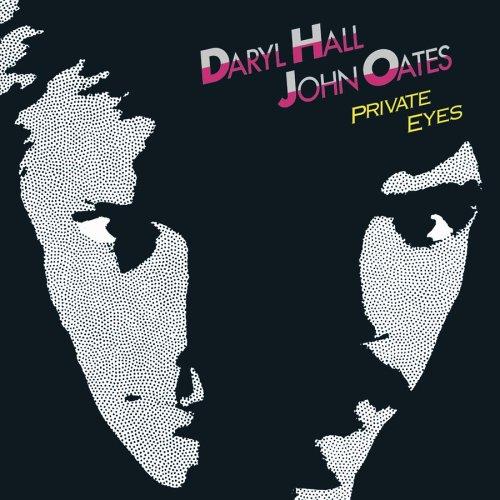 Daryl Hall & John Oates - Private Eyes +2 [Remastered] - Zortam Music