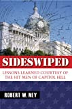 Sideswiped: Lessons Learned Courtesy of the Hit Men of Capital Hill