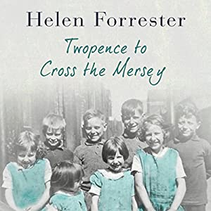 Twopence to Cross the Mersey Audiobook