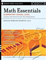 Math Essentials, Elementary School Level: Lessons and Activities for Test Preparation, Grades 3-5