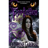 Forgotten (In The Shadows, Book One)by Catherine Gardiner