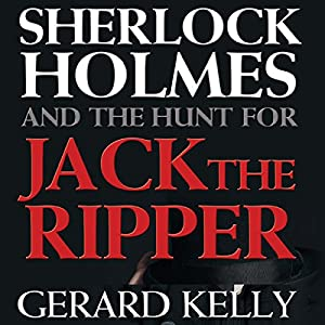 Sherlock Holmes and the Hunt for Jack the Ripper Audiobook