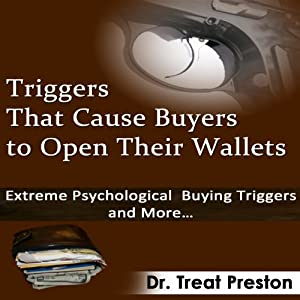 Triggers That Cause Buyers to Open Their Wallets Audiobook