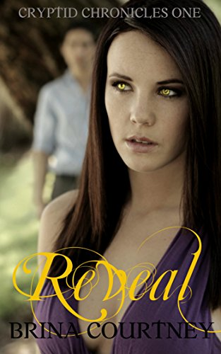 Reveal (Cryptid Chronicles Book 1)