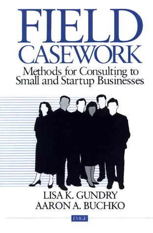 Field Casework: Methods for Consulting to Small