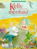 Kelly and the Mermaid (Picture Ladybirds) (0721496695) by King, Karen