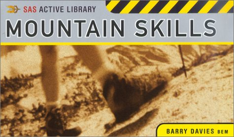 SAS (Survival Techniques) Active Library:  Mountain Skills