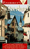 Frommer's Switzerland: The Most Complete Guide to the Cities and Countryside