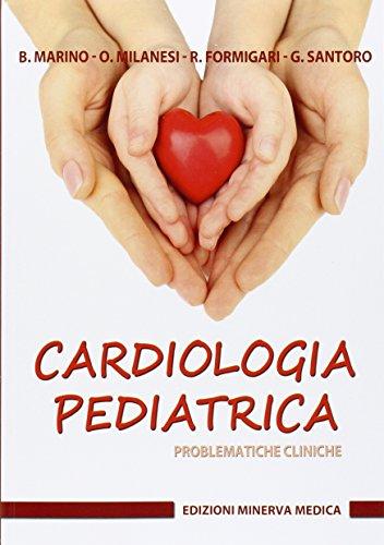 Cardiologia pediatrica. Problematiche cliniche