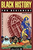 img - for Black History for Beginners (Writers and Readers Documentary Comic Book, 24) book / textbook / text book
