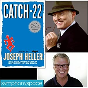 Thalia Book Club: Catch 22 - 50th Anniversary with Christopher Buckley, Robert Gottlieb, and Mike Nichols | [Christopher Buckley, Robert Gottlieb, Mike Nichols, Scott Shepherd]