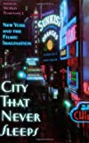 img - for City That Never Sleeps: New York and the Filmic Imagination book / textbook / text book