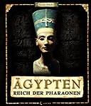 �gypten - Reich der Pharaonen