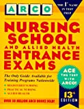 Nursing School and Allied Health Entrance Exams (Petersons Master the Nursing School & Allied Health Programs Entrances Exams)