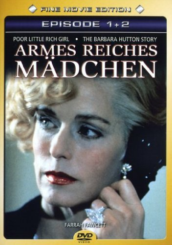 Armes Reiches Mädchen / Poor Little Rich Girl: The Barbara Hutton Story 1 & 2