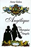 Angelique: The Marquise of the Angels
