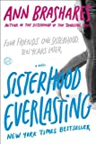 Sisterhood Everlasting (0385521235) by Brashares, Ann