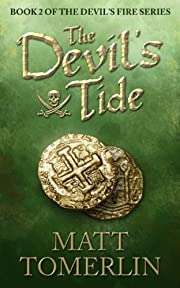 The Devil's Tide (Devil's Fire, Book 2)