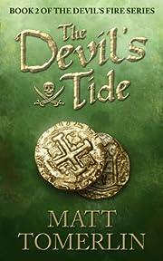 The Devil's Tide (Devil's Fire, Book 2)