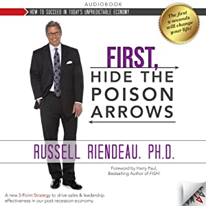 First, Hide the Poison Arrows | [Russell Riendeau]