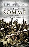 img - for First Day on the Somme book / textbook / text book
