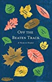 img - for Off the Beaten Track: A Year in Haiku book / textbook / text book