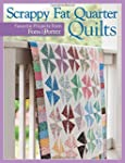 Scrappy Fat-Quarter Quilts: Favorite...
