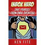 Inbox Hero - Save Yourself from Email Overload