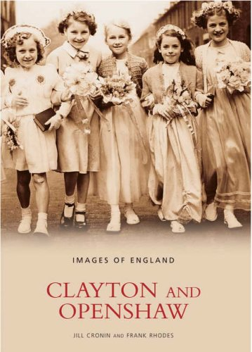 Clayton and Openshaw (Images of  England)