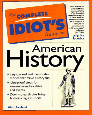 The Complete Idiot's Guide to American History PDF