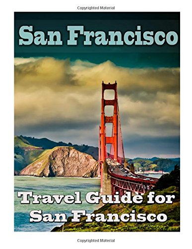 san-francisco-travel-guide-san-francisco-travel-guide-to-exploring-the-top-attractionsfood-placesloc