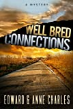 img - for Well Bred Connections (The Connection series Book 2) book / textbook / text book