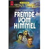 """Star Trek, Die Anf�nge - Der Fremde vom Himmelvon """"Margaret Wander Bonanno"""""""