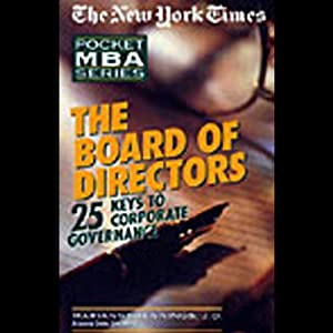 The New York Times Pocket MBA: The Board of Directors | [Marianne Jennings, J.D.]