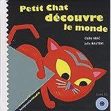 """Afficher """"Petit Chat découvre le monde"""""""