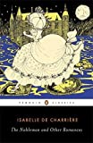 img - for The Nobleman and Other Romances (Penguin Classics) by Isabelle de Charriere (2012-03-27) book / textbook / text book