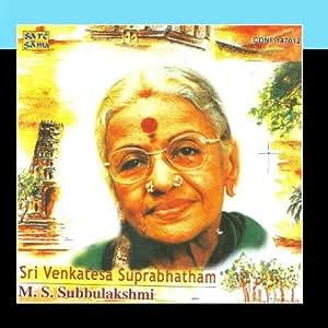 Sri Venkateshwara Suprabhatham : Ms Subbulakshmi