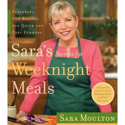Sara's Secrets for Weeknight Meals: Sara Moulton: 8601419919437